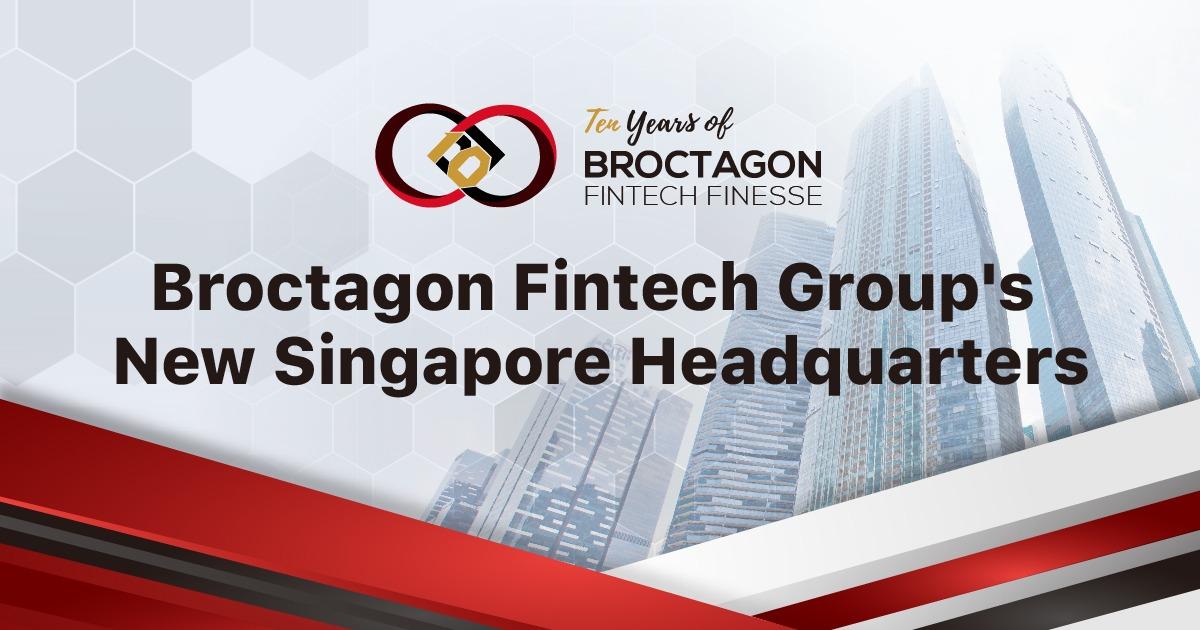 Broctagon Establishes New Headquarters in Singapore