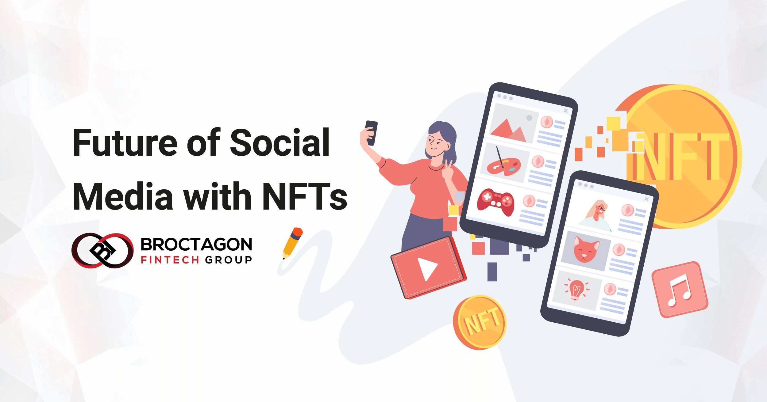 Future of Social Media with NFTs
