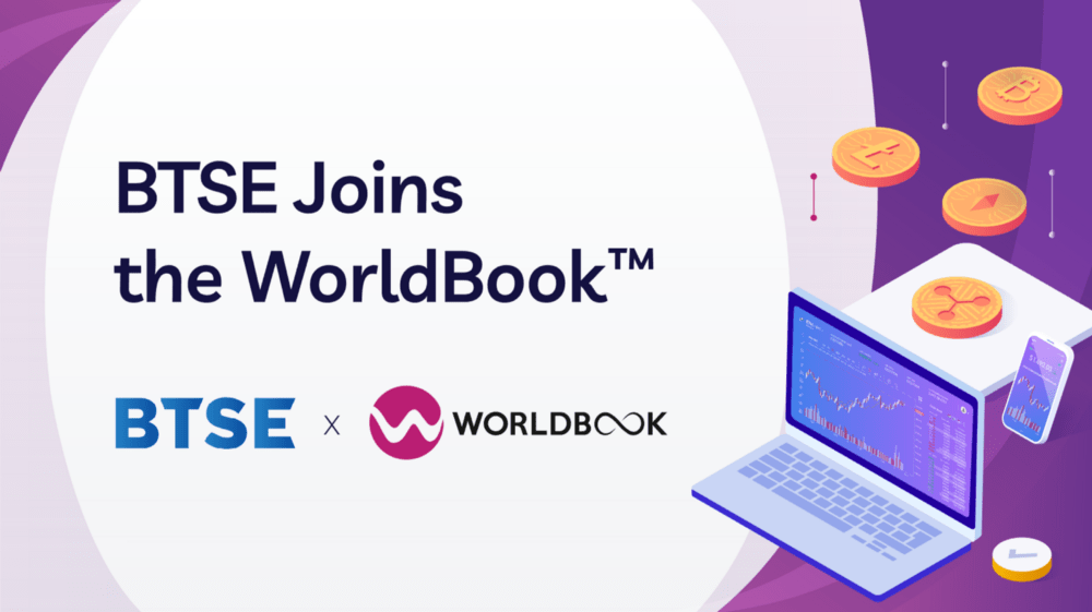 BTSE, a Leading Digital Assets Exchange, Joins the WorldBook™