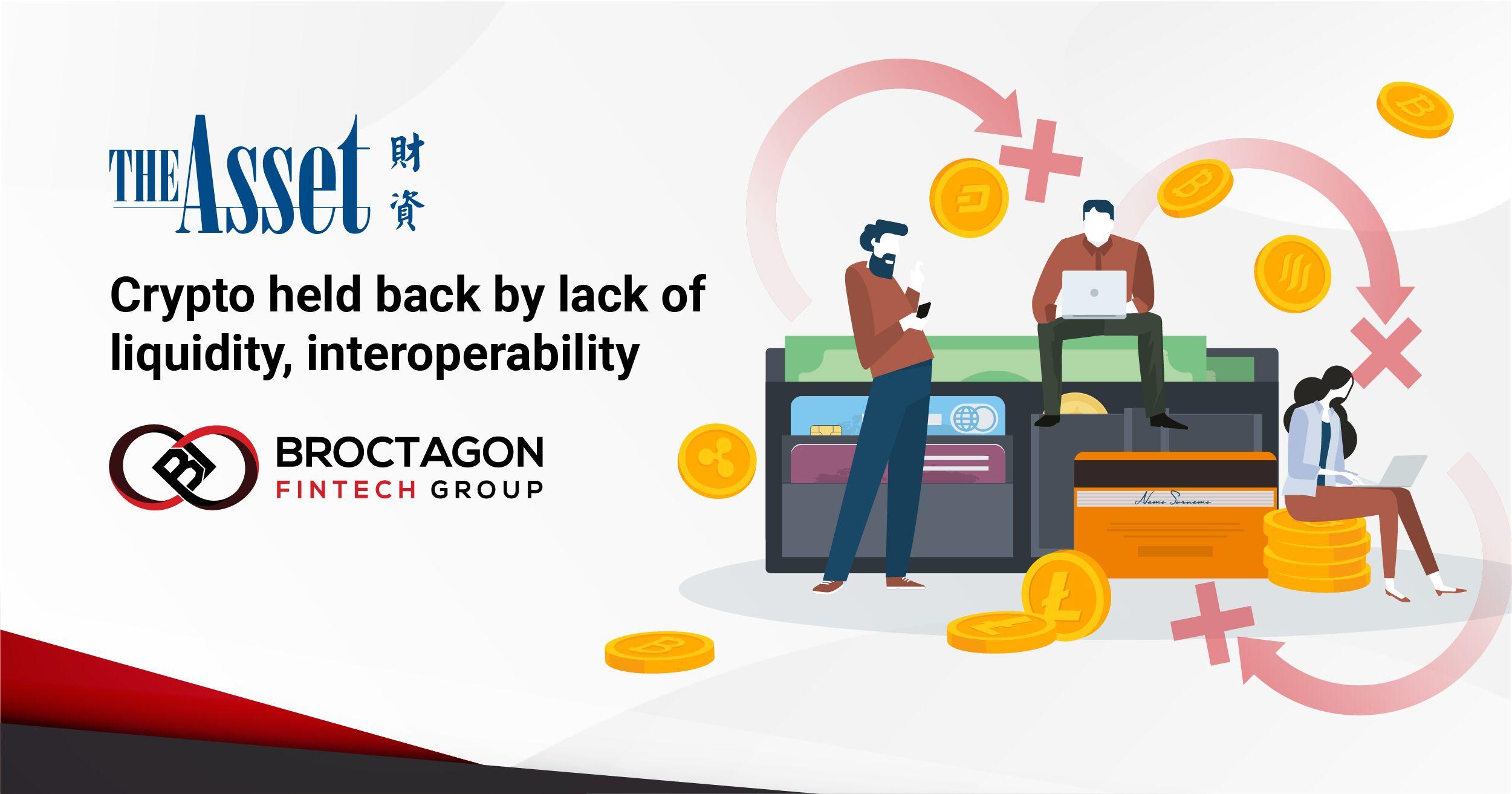 Crypto held back by lack of liquidity, interoperability
