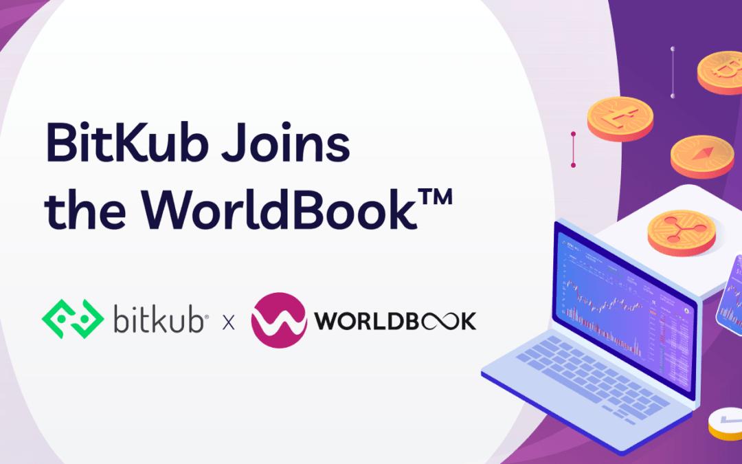 Bitkub, Thailand's Leading Cryptocurrency Exchange, Joins the WorldBook™